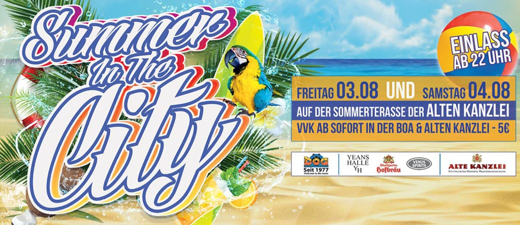 Summer in the City 2018 – Boa meets Alte Kanzlei